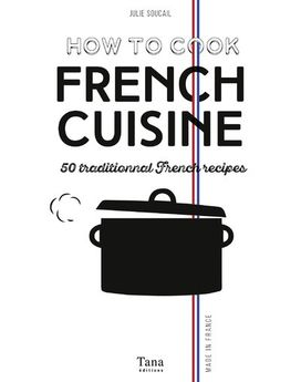 HOW TO COOK FRENCH CUISINE - TANA