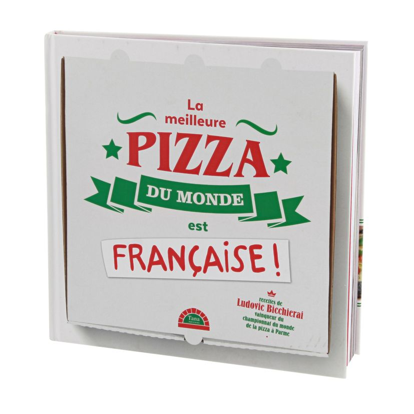 La meilleure pizza est française - Tana