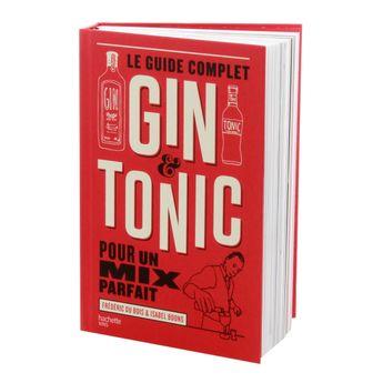 Le guide complet du gin tonic - Hachette Pratique