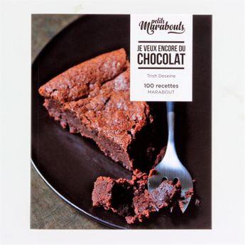 Je veux encore du chocolat - Les Petits Marabout