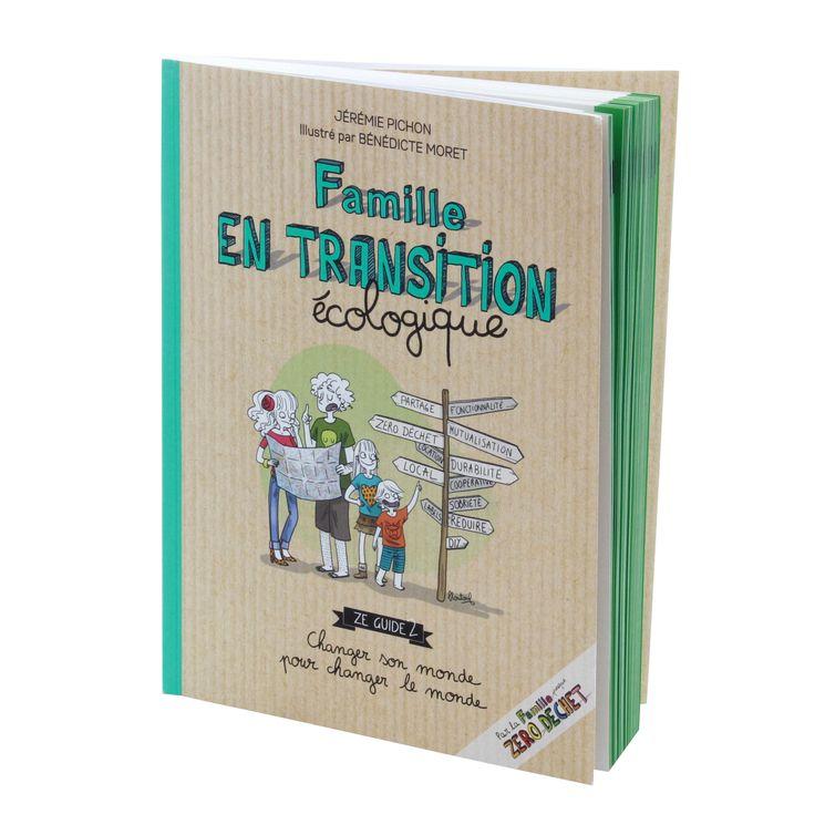 La famille en transition ecologique - Thierry Souccar