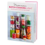 Mes premiers pas en batch cooking light - Marabout