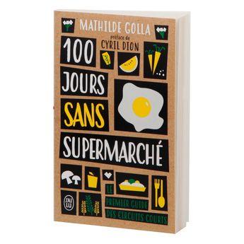 Achat en ligne 100 jours sans Supermarché - J´ai Lu