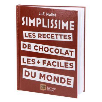 Achat en ligne Les recettes du chocolat les plus faciles du monde - Hachette pratique