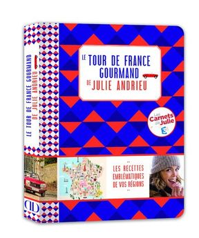 LE TOUR DE FRANCE DE JULIE - ALAIN DUCASSE EDITIONS