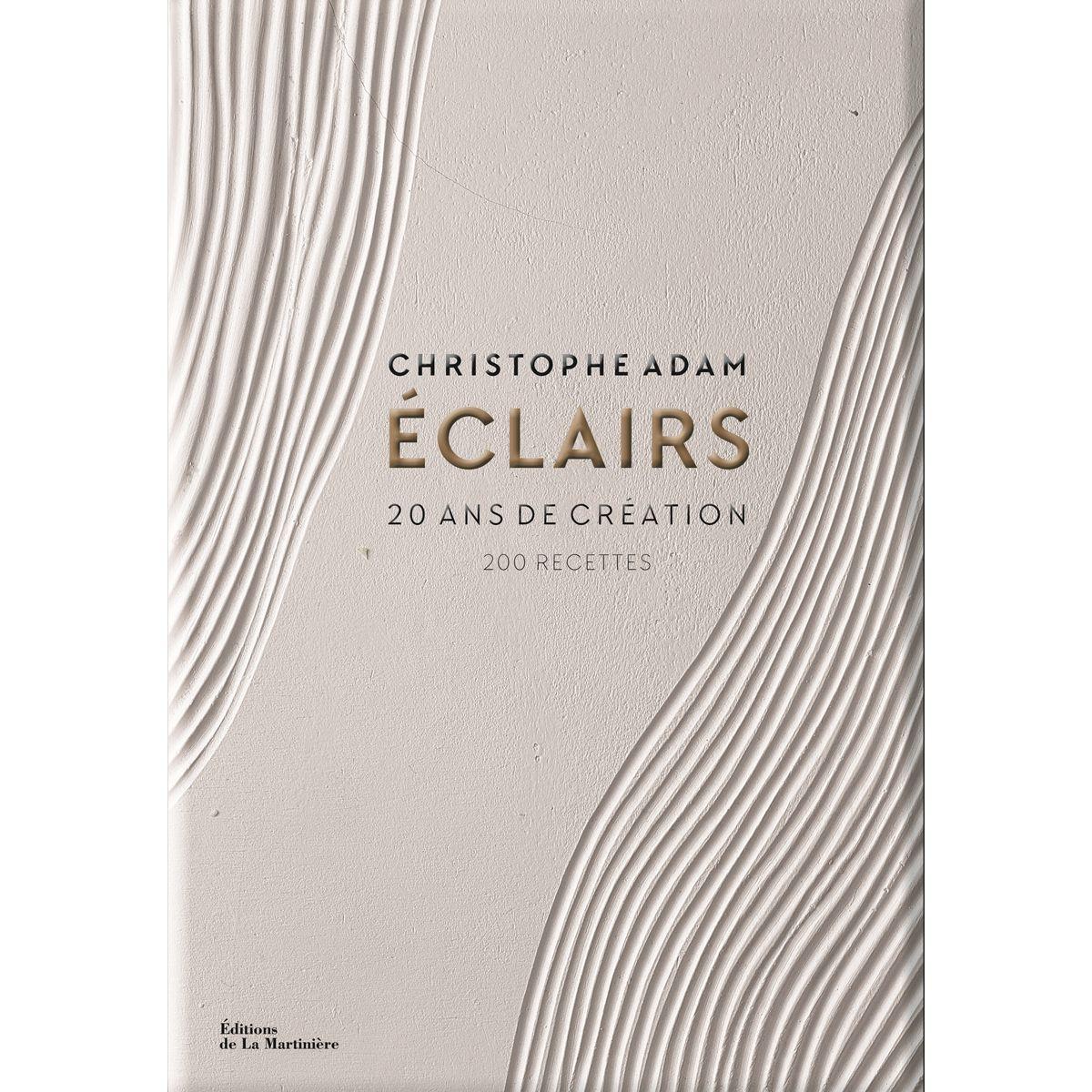 Eclairs 20ans de creation avec Christophe Adam - La Martiniere