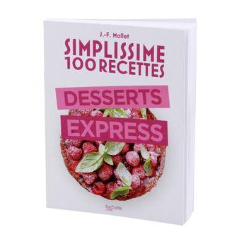 Achat en ligne Simplissime 100 recettes  desserts express - Hachette Pratique