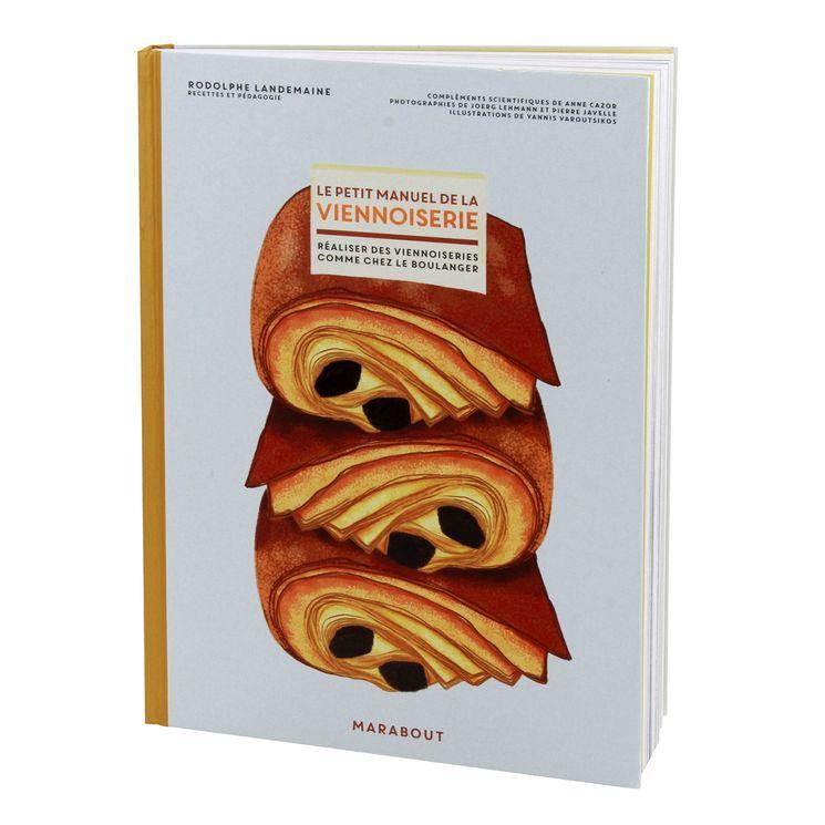 Le petit manuel de la viennoiserie - Marabout