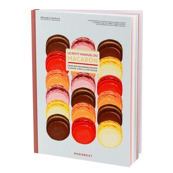 Achat en ligne Le petit manuel du macaron - Marabout