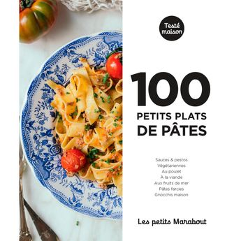 Achat en ligne Les petits Marabout - 100 petits plats de pâtes - Marabout