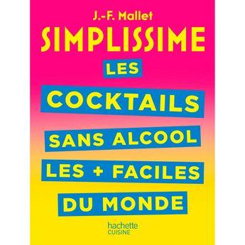 Achat en ligne Simplissime Les cocktails sans alcool les + faciles du monde - Hachette Pratique