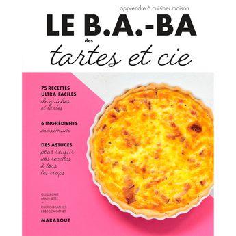 Achat en ligne Le B.A-B.A de la cuisine - Tartes & cie - Marabout
