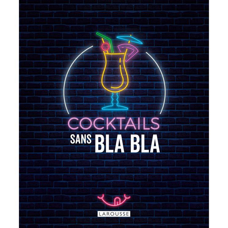 Cocktail sans bla bla  - Larousse