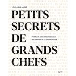 Petits secrets de Grands Chefs - Hachette Pratique