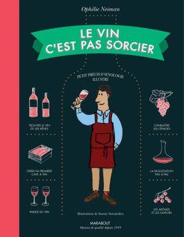 Le vin c´est pas sorcier - Marabout