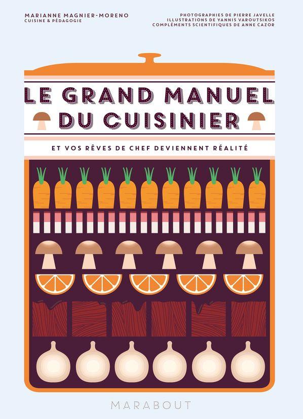 Le grand manuel du cuisinier - Marabout
